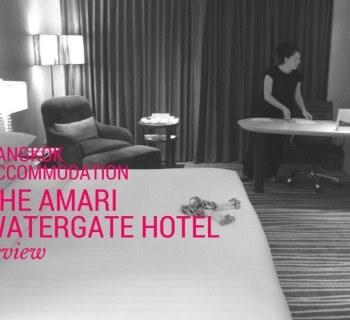 Bangkok Accommodation - Amari Watergate Hotel Review
